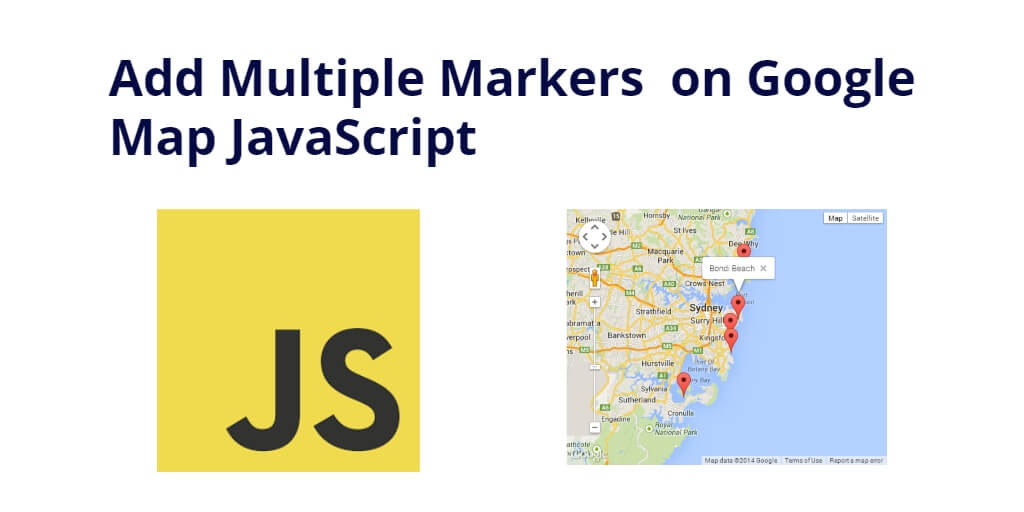Add/Show Multiple Markers on Google Map JavaScript