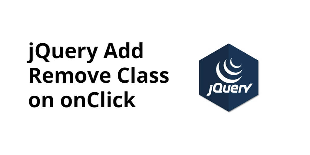 jQuery Add Remove Class on onClick