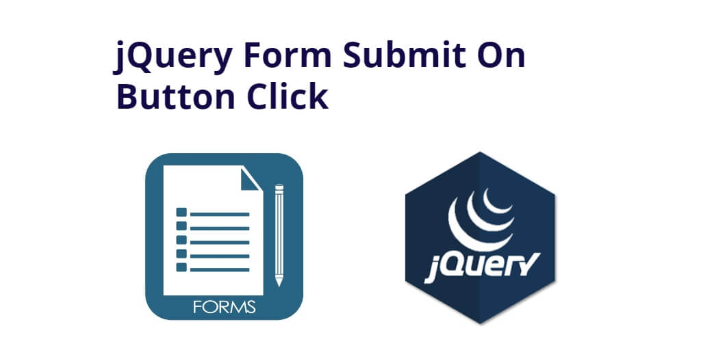 jQuery Form Submit On Button Click