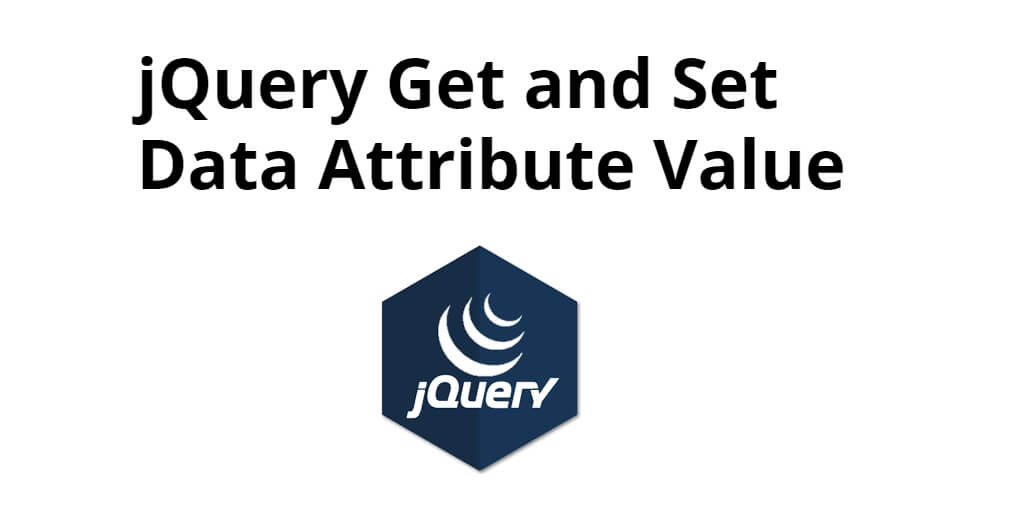 jQuery Get and Set Data Attribute Value