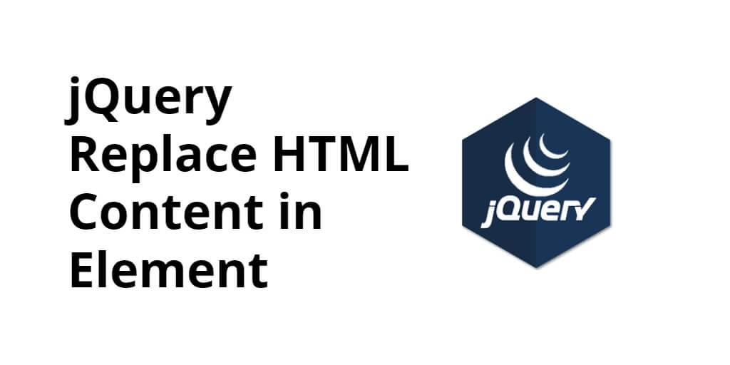jQuery Replace HTML Content in Element