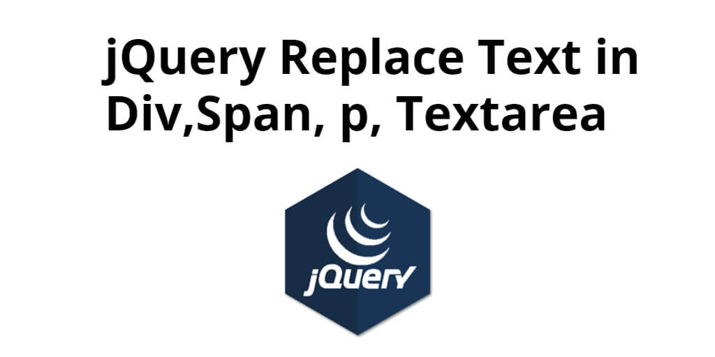 jQuery Replace Text in Div,Span, p, Textarea