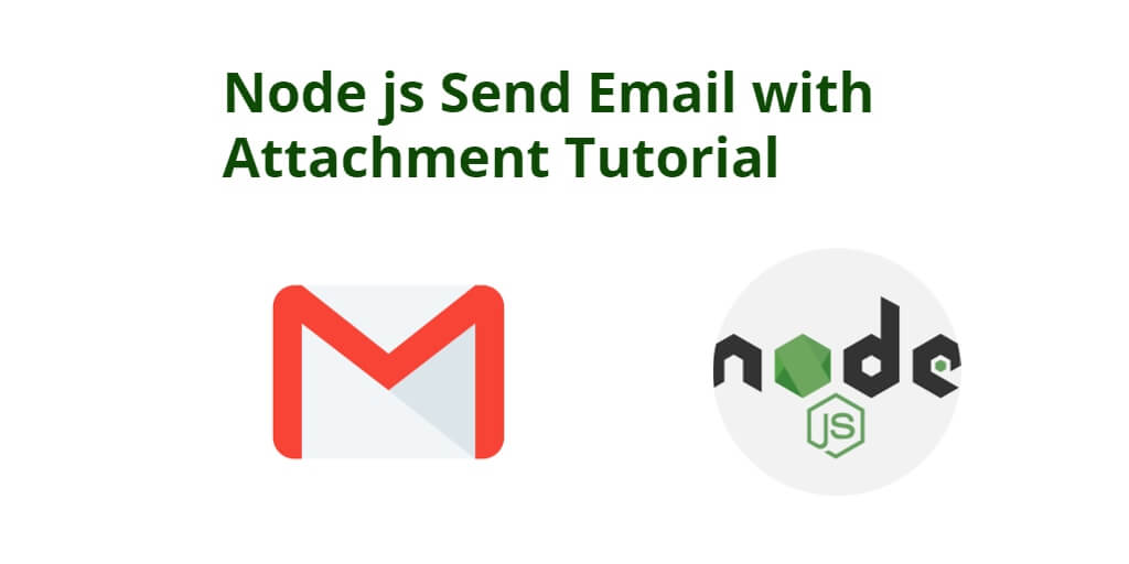 Node js Send Email with Attachment Tutorial