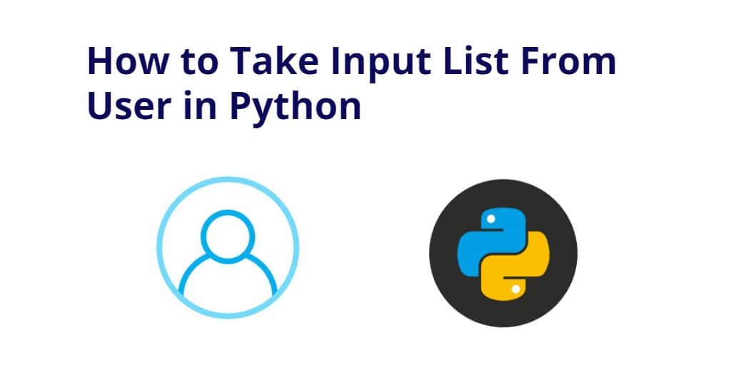How to Take Input List From User in Python