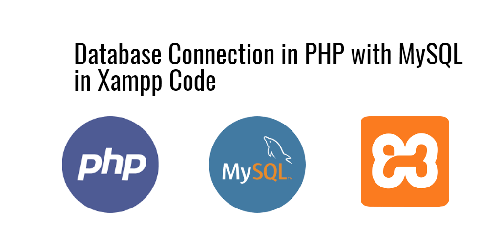 how to connect to phpmyadmin database in php xampp
