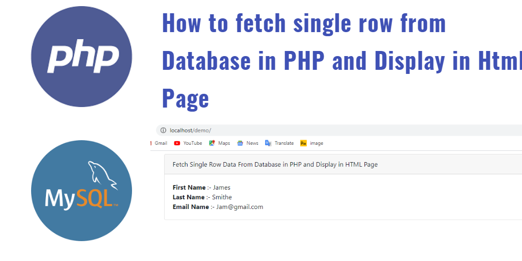 fetch single row data from database in php and display in html page