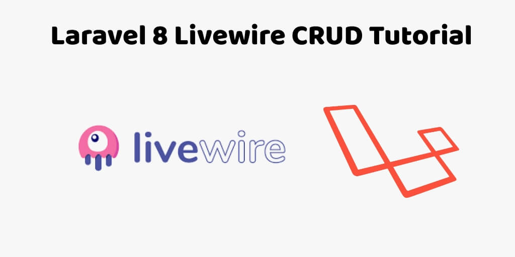 Laravel 8 Livewire CRUD Tutorial