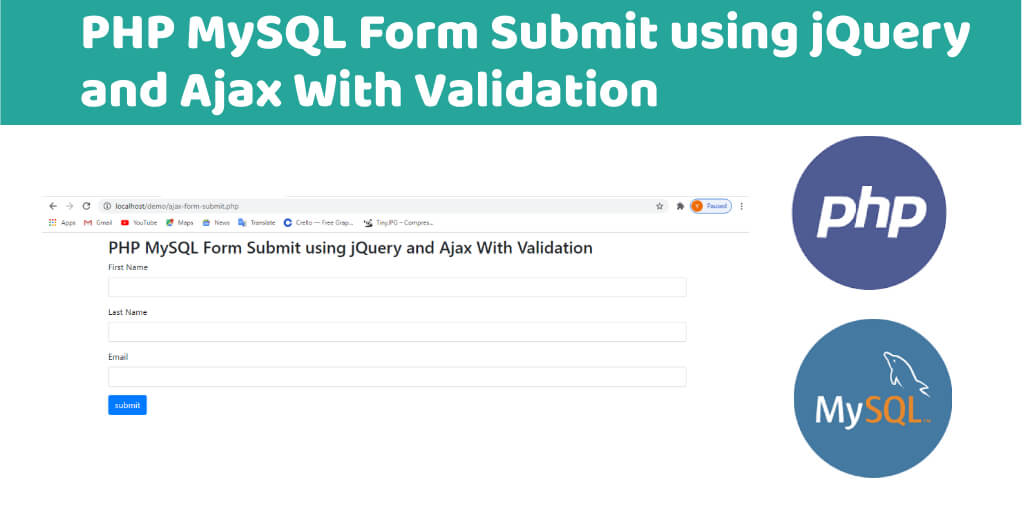 PHP MySQL Form Submit using jQuery and Ajax With Validation