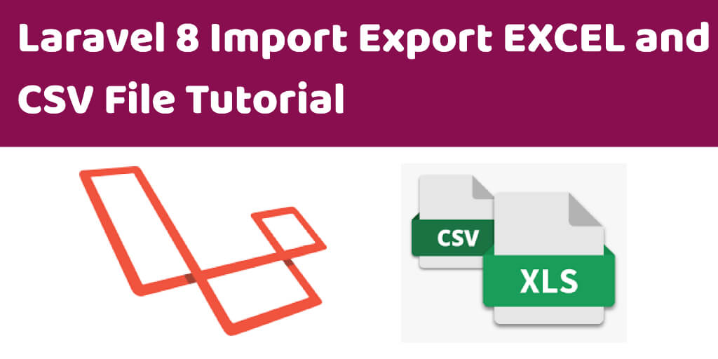 laravel import export excel and csv file
