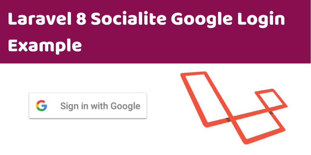 Laravel 8 Socialite Google Login Example