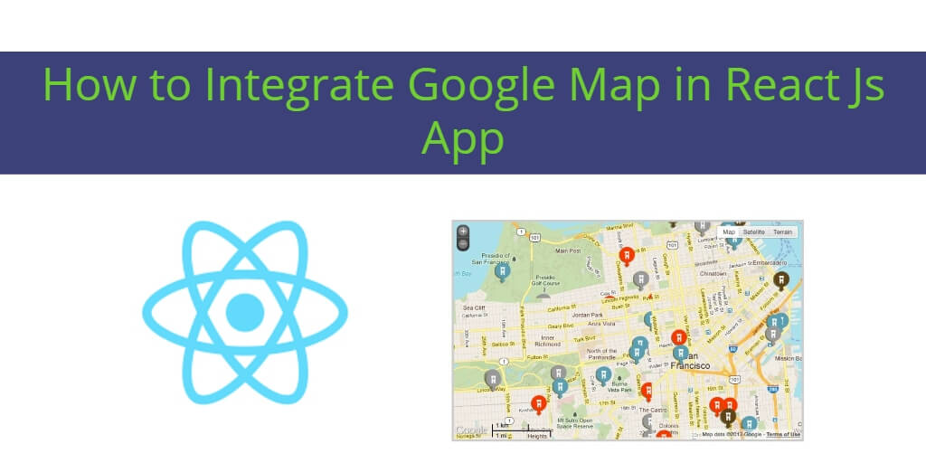 How to Integrate Google Map in React Js App