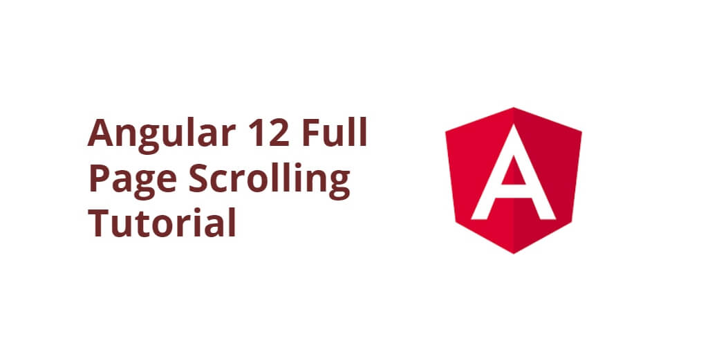 Angular 12 Full Page Scrolling Tutorial