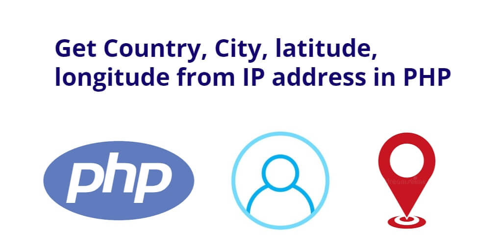 Get Country, City, latitude, longitude from IP address in PHP